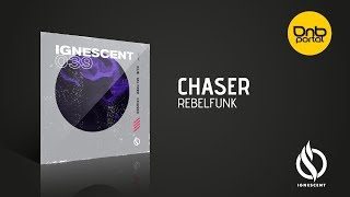 ChaseR - Rebelfunk [Ignescent Recordings]