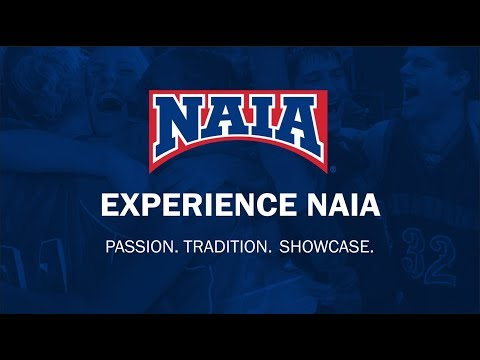 Experience NAIA - Passion. Tradition. Showcase.