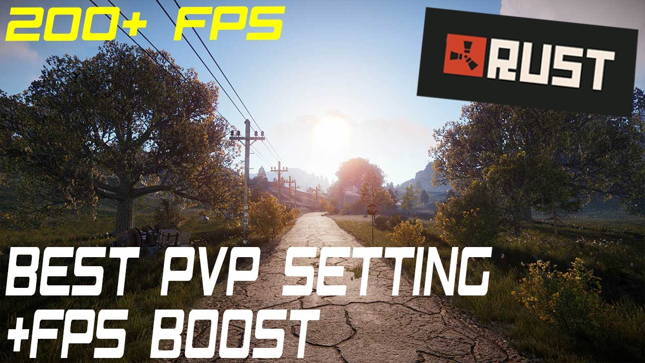 Best Rust Settings 2021 Rust | Best PVP Settings | Better FPS | Increase KD | 2020