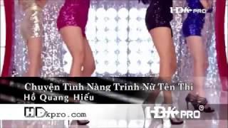 [ Karaoke ] Chuyện tình nàng trinh nữ tên Thi - Hồ Quang Hiếu (Beat Chuẩn)