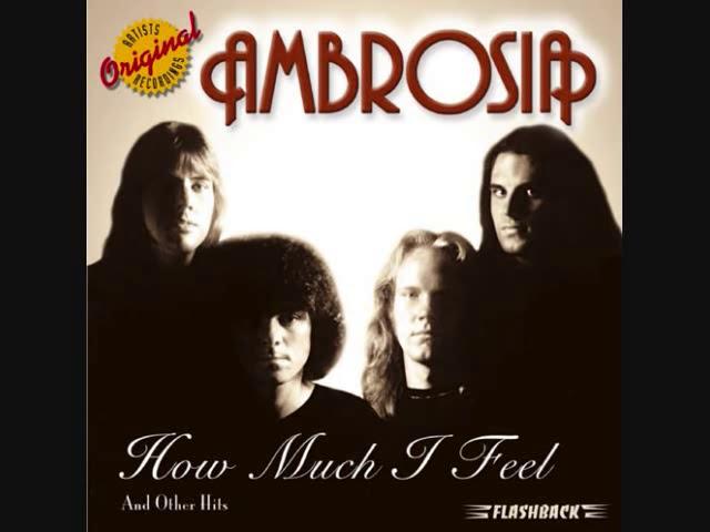 Ambrosia - How Much I Feel (with lyrics)