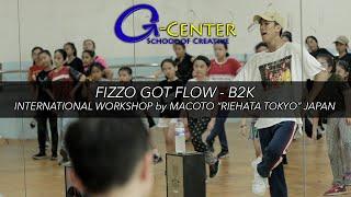 INTERNATIONAL WORKSHOP by MACOTO (RIEHATA TOKYO) JAPAN | HIP-HOP | FIZZO GOT FLOW - B2K