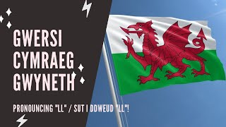 Welsh lessons Beginner How to pronounce LL