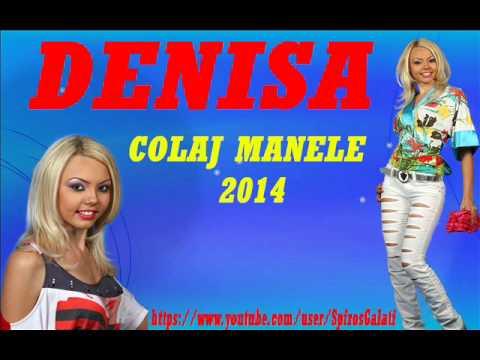 DENISA - COLAJ MANELE 2014 (AUDIO HD SPIROS GALATI)