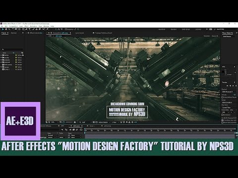 "AFTER EFFECTS ""MOTION DESIGN FACTORY"" TUTORIAL BY NPS3D"