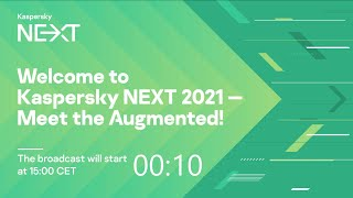 Kaspersky NEXT 2021 – Meet The Augmented