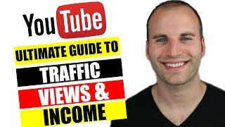 How To Get Views On YouTube - The Ultimate Guide To Endless Traffic On Youtube