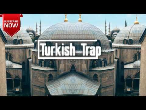 türkische musik 2017 🎵Turkish Trap Music Mix 2017 🎵 Türkçe Müzik