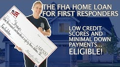 The FHA Home Loan for First Responders | Homes for Heroes
