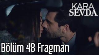 Crna Ljubav 48.Epizoda I Najava 1