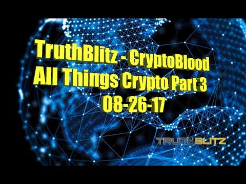 TruthBlitz & CryptoBlood - All Things Crypto #3 - Ethereum Metropolis Fork, OMG, CDX ICO & More!