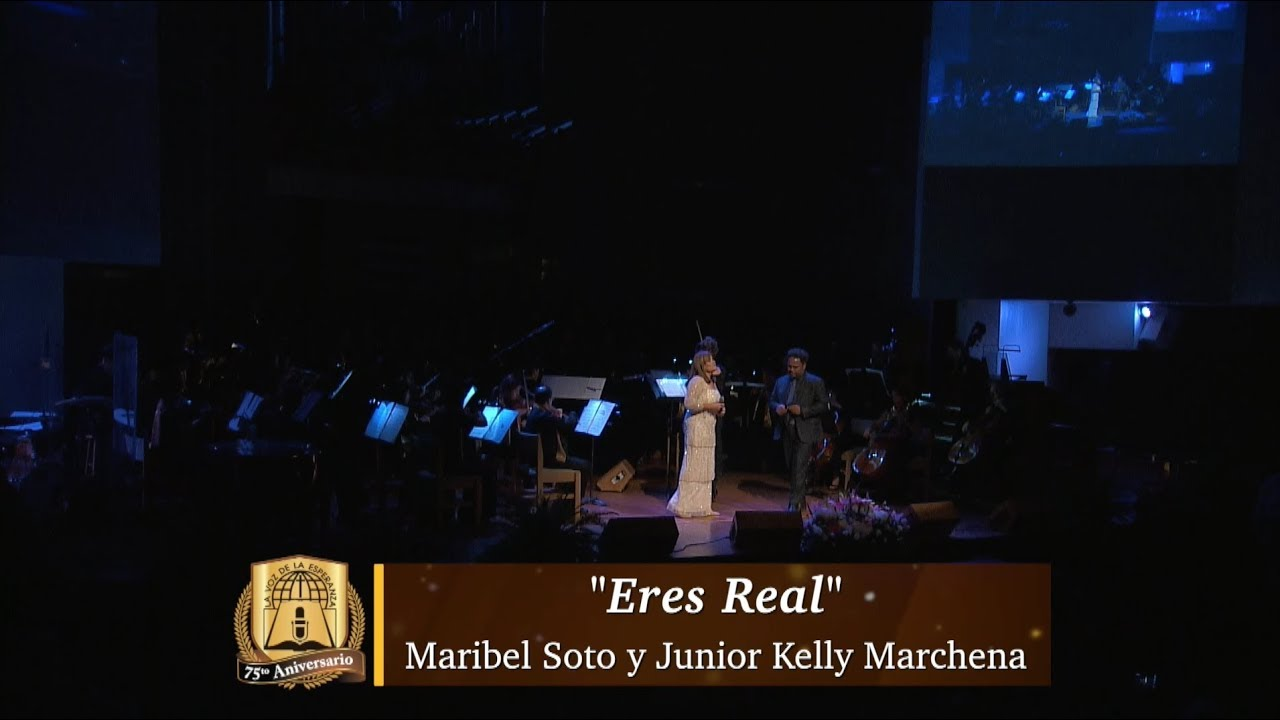 Eres Real | Maribel Soto y Junior Kelly Marchena | 75 Aniversario Voz Esperanza