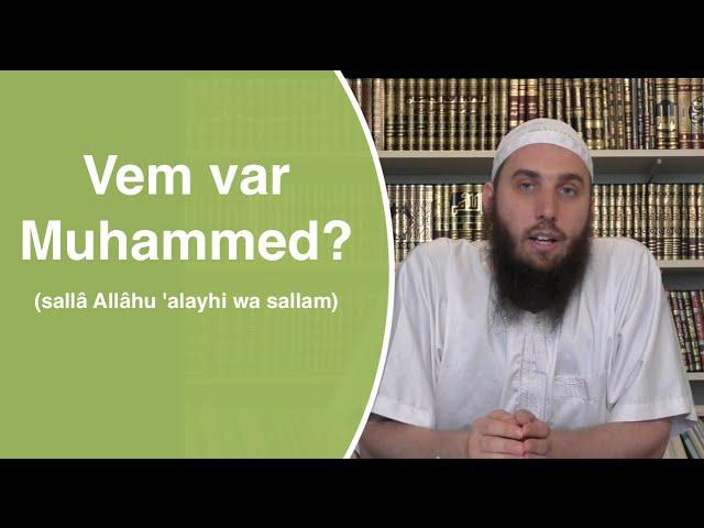 Vem var Muhammed ﷺ ? | Shaykh Abdullah as-Sueidi