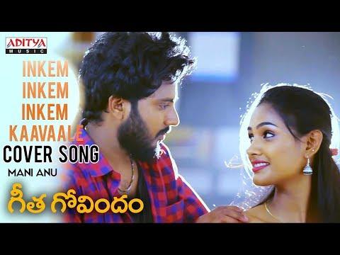 Download Lagu  Inkem Inkem Inkem Kaavaale  Cover By Mani, Anu | Geetha Govindam Songs Mp3 Free