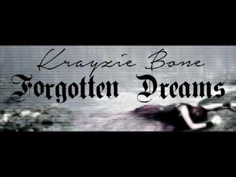 Krayzie Bone - Forgotten Dreams