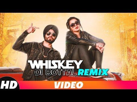 Whiskey Di Bottal (Remix) | Preet Hundal & Jasmine Sandlas | DJ Harshal & Sunix Thakor | Remix 2018 Mp3