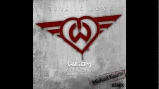 will.i.am - This is love ft. Eva Simons (Michael Kauris remix)