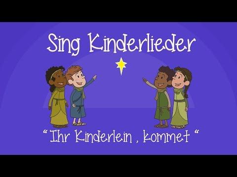 Ihr Kinderlein, kommet - Weihnachtslieder zum Mitsingen | Sing Kinderlieder