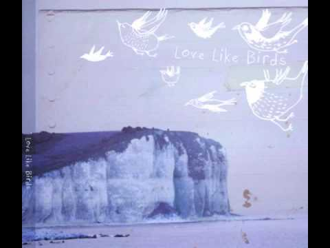 Love Like Birds - Cold Ground (Love Like Birds' EP)