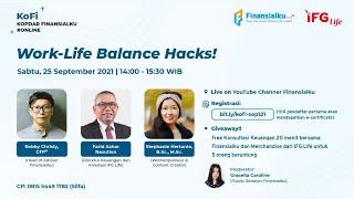 "Kopdar Finansialku (KoFi) - ""Work-Life Balance Hack"""
