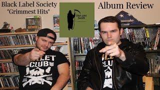 Black Label Society - Grimmest Hits (Album Review)