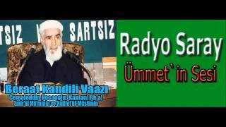 Beraat Kandili Vaazı  - Full Vaaz - Halife-i Müslimin (Rh.a)