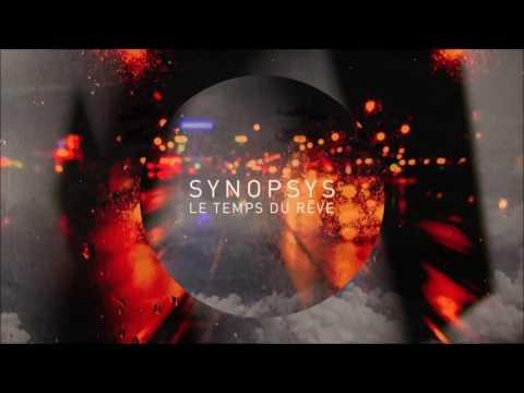 Synopsys - Le Temps Du Rêve [Full Album]