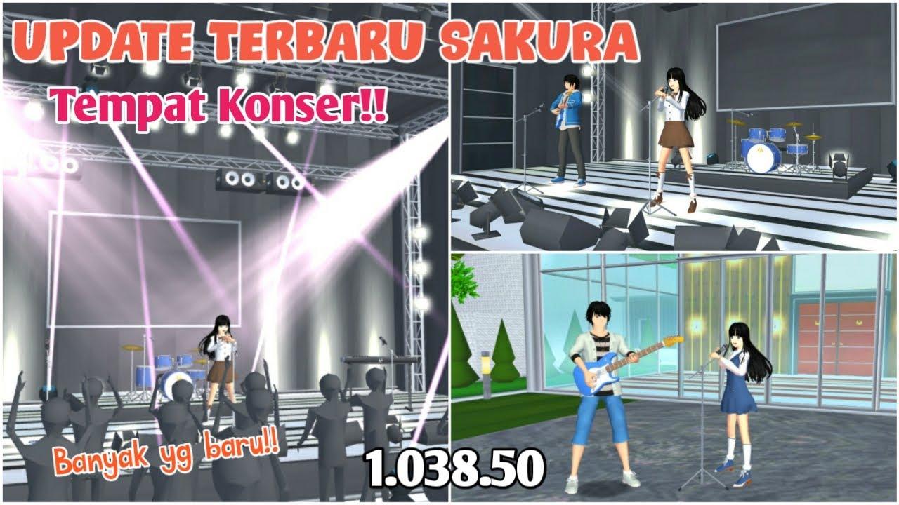 Update Terbaru SAKURA School Simulator !! VER 1.038.50   tempat konser!   SAKURA SCHOOL SIMULATOR