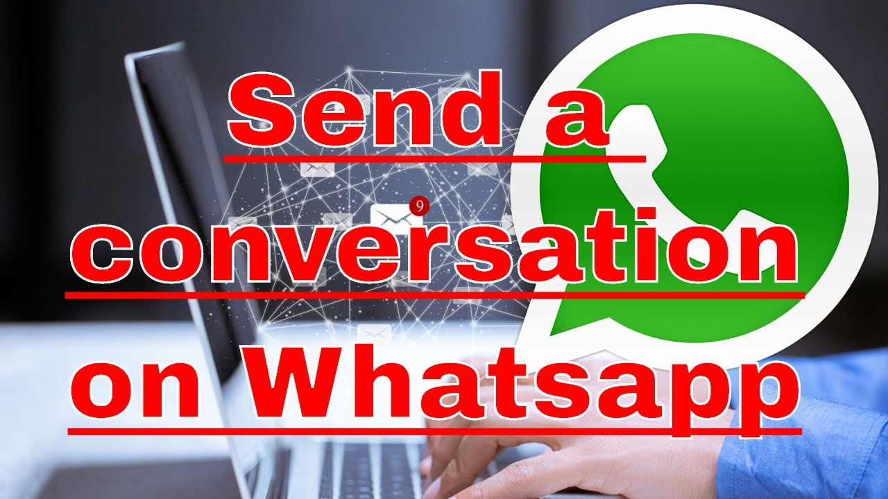 How to send to a email a conversation on Whatsapp
