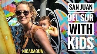 SAN JUAN DEL SUR WITH KIDS - NICARAGUA - TRAVEL