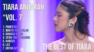 TIARA ANUGRAH - MV VOL 7 (THE BEST OF TIARA INDONESIAN IDOL 2019 2020 KOMPILASI 7 LAGU TOP HITS POP)