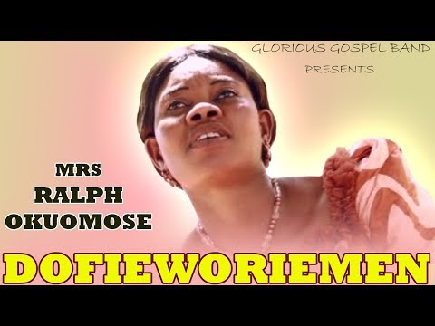 Dofieworiemen [Full Album] by Mrs Ralph Okuomose - Benin Gospel Music