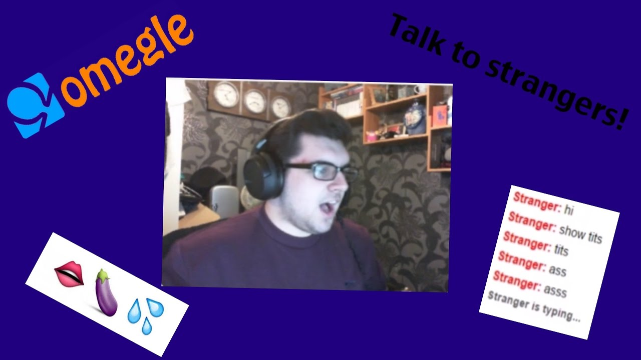 Omegle chat to strangers video