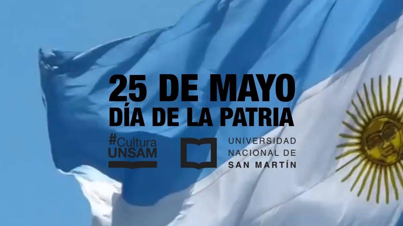 25 De Mayo Día De La Patria Youtube