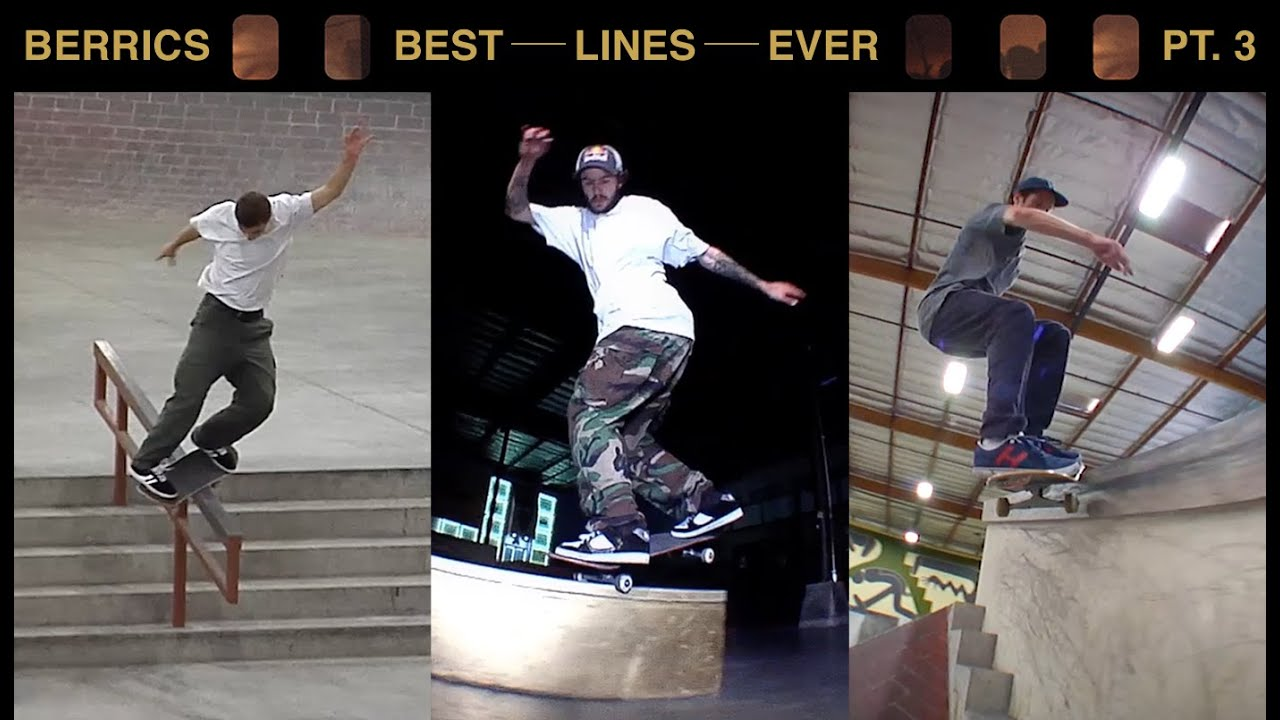 The Best Lines Ever Done At The Berrics | Pt. 3