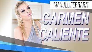 Carmen Caliente - Manuel Ferrara