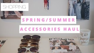 Shopping|Spring & Summer Accessories Haul 2017