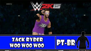 WWE 2K15 (PS4) - WOO WOO WOO YOU KNOW IT! - Zack Ryder: Caw