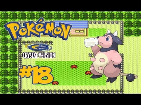 Let's Play Pokemon Crystal - Part 18: If You Give A Miltank A Berry