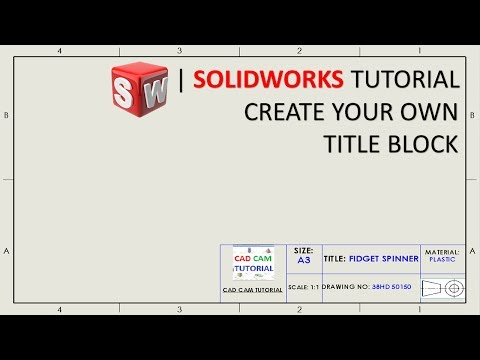 How to Create Custom Title block template in Solidworks