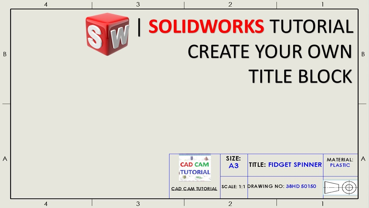 How To Create Custom Le Block Template In Solidworks Tutorial