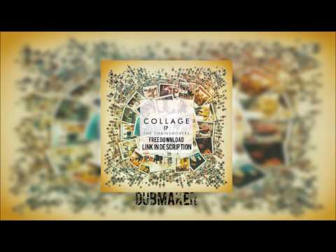 The Chainsmokers - Collage EP (FREE DOWNLOAD)