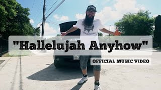 "Christian Rap | Allen Thomas - ""Hallelujah Anyhow""  [Christian Hip Hop Music Video]"