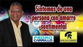 """Gambar cover N° 133 """"SÍNTOMAS DE UNA PERSONA CON AMARRE SENTIMENTAL"""" Pastor Pedro Carrillo"""