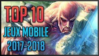Top 10 des jeux mobiles iOS et Android les plus attendus ( 2017-2018 ) !