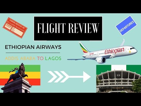 Flight Experience: Ethiopian Airlines ET901 Addis Ababa (ADD)- Lagos (LOS) Business Class