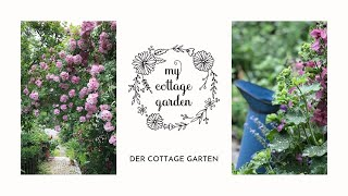 MY COTTAGE GARDEN - Gartenglück im Landhausgarten