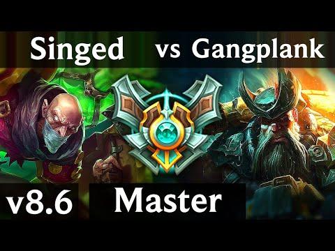 SINGED vs GANGPLANK TOP  Korea Master  Patch 86