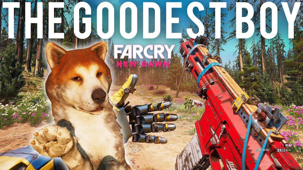 The Goodest Boy Far Cry New Dawn Gameplay Youtube