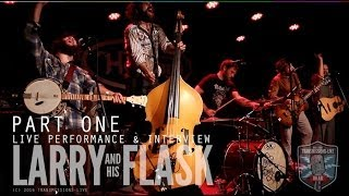 Larry And His Flask LIVE at The Sweetwater Music Hall - Transmissions LIVE Ep 11 Part One